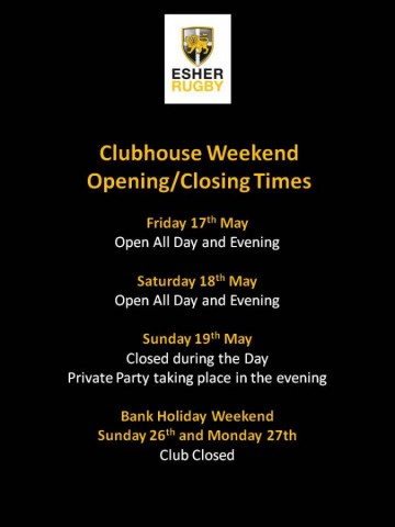Clubhouse Weekend Opening/Closing Times