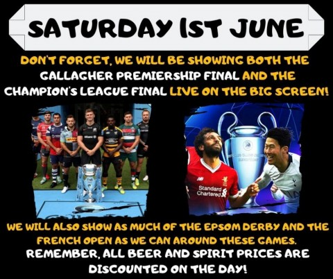 Premiership Rugby Final, Champions league final and special bar prices Sat 1st June
