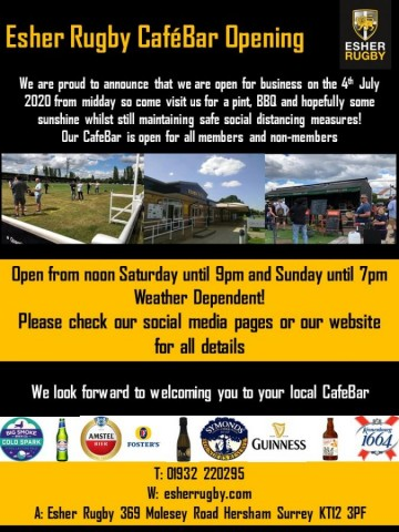 Esher Rugby Cafebar opening for all Friday 10th July 3.30 p.m. - we look forward to welcoming you